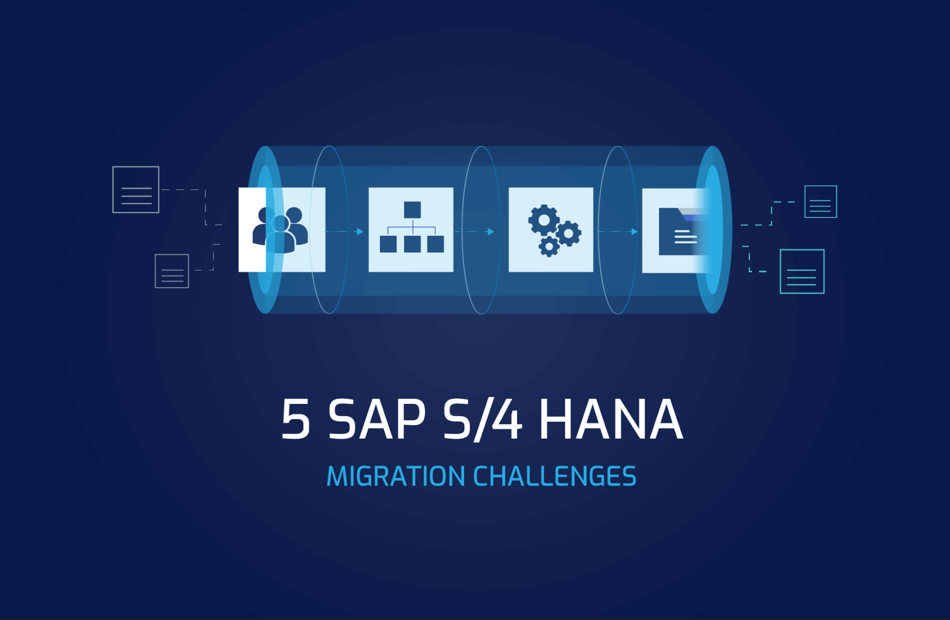 5 SAP S4 HANA Data Migration Challenges for the Oil, Gas and Energy Industry
