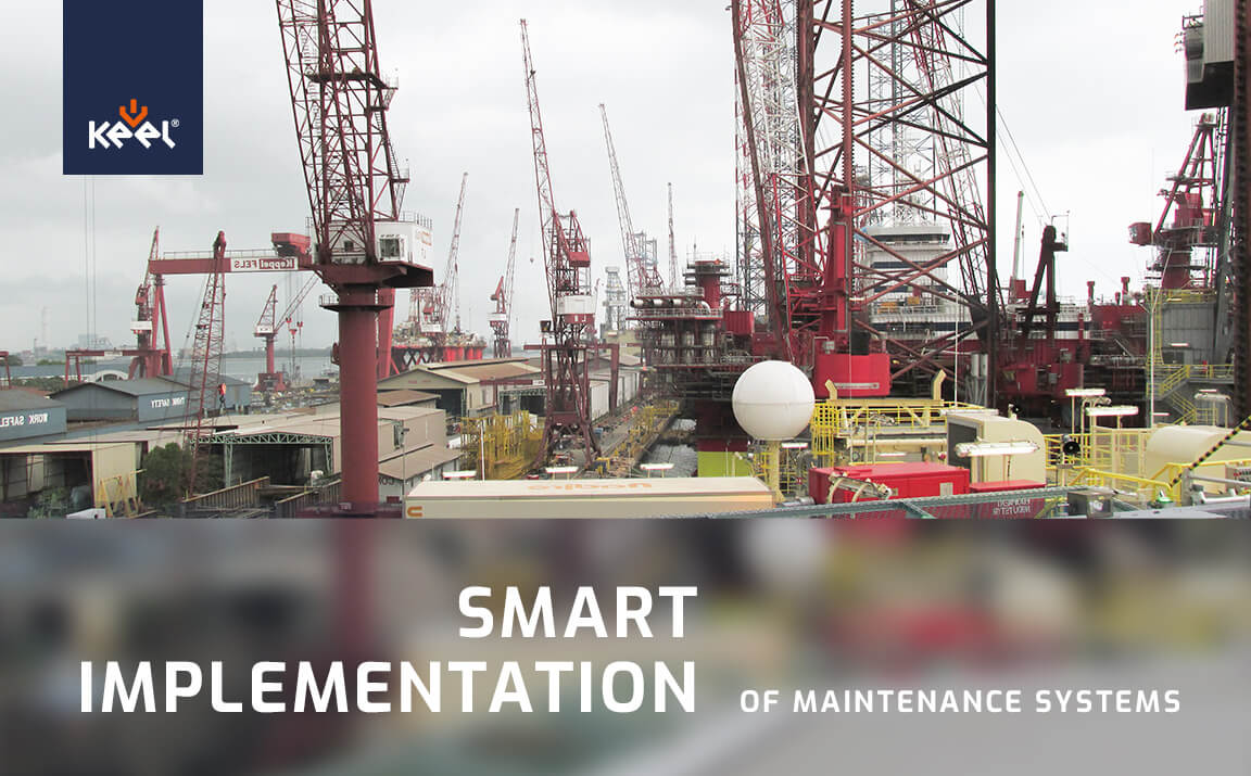 Smart implementation of maintenance systems