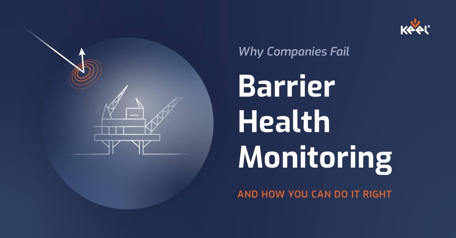 Barrier Health Monitoring in EAM (SAP S/4 HANA)